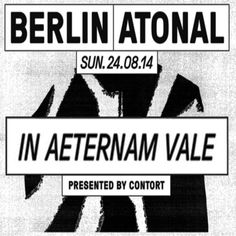 In Aeternam Vale - Live In Berlin Atonal Techno, Berlin, Live, Techno Music