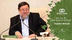 8) Yrd. Doç. Dr. Halil İbrahim Kutlay - Haddini Bilmek - Karakter Eğitimi