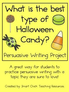 Persuasive Writing Pack: What is the Best Type of Halloween Candy? - Great topic! This is defiantly an area that the kids would know about!