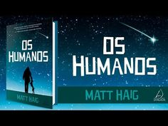 ..:: Fundo Falso ::..: ➹ Lançamento: Os Humanos - Matt Haig