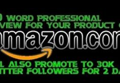 Positive review and twitter promotion of your Amazon product just for five dollars