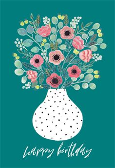 'Vase' - Birthday card template you can print or send online as eCard for free. Happy Birthday Floral, Happy Birthday Printable, Birthday Card Template, Happy 2nd Birthday, Happy Birthday Images, Happy Birthday Greetings, Vintage Birthday, Diy Birthday, Cupcake Birthday