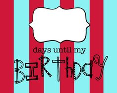 Life {Sweet} Life: Birthday Countdown Printable