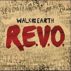 Walk off the Earth R.E.V.O. CD.