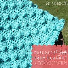 Polkadots & Frills Baby Blanket by Daisy Cottage Designs, via Flickr(can use pattern to make pillows or Afghan)