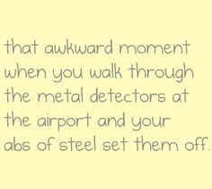 This is so awkward cause it happens to me EVERY time.... =/