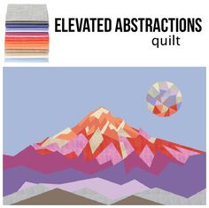 Violet Craft Elevated Abstractions Quilt Kit by Robert Kaufman. Quilt for large size wall hanging. Mini quilt pattern. Modern mountain quilt using Kona Cotton. affiliate link.