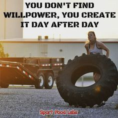 You Don't Find Willpower You Create It Day After Day!    Non Si Trova la Forza di Volontà la si Crea Giorno Dopo Giorno!      Follow Us @sportfoodlabs    Seguici @sportfoodlabs