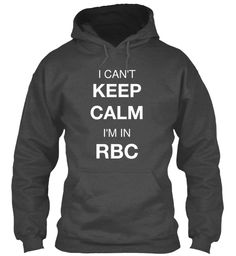 "Limited Edition - ""I'm in RBC"" Hoodie 