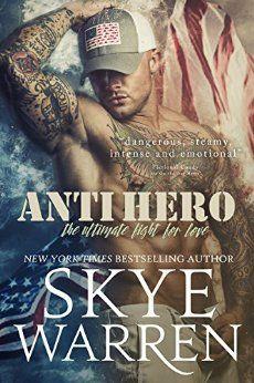 Anti Hero by Skye Warren