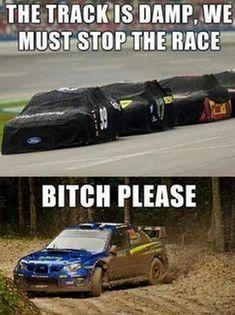 -HA:) Subaru Impreza Fun – The track is damp, we must stop the race. BITCH… HA:) Subaru Impreza Fun – The track is damp, we must stop the race. Truck Memes, Funny Car Memes, Car Humor, Funny Cars, Hilarious Jokes, Funniest Memes, Nascar Memes, Truck Quotes, Subaru Impreza
