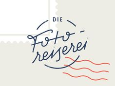 Fotoreiserei designed by Michæl Paukner. Connect with them on Dribbble; Graphic Design, Lettering, Type, Pictures, Drawing Letters, Visual Communication, Brush Lettering