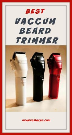 If you have not perfect beard trimmer, here is Best Vacuum Beard Trimmers and comparison chose which is suitable for you e. Best Shavers, Perfect Beard, Best Vacuum, Beard Trimming, Get The Job, Vacuums, Guide Book, Shaving