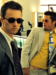 'Fight Club'. I love how Tyler (Brad Pitt) is kinda pulling his pants down in this photo...  très sexy.