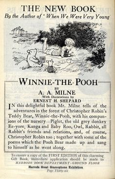 In August 1921 Mrs Daphne Milne came to Harrods to buy a teddy bear as a first birthday present for her son Christopher Robin. Her husband, author A. Milne, then created wonderfully imaginative stories centred around his son's bear. Winnie The Pooh Quotes, Winnie The Pooh Friends, I Love Books, New Books, House At Pooh Corner, Birthday Presents For Her, Hundred Acre Woods, Christopher Robin, Dibujo
