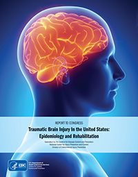 Report to Congress: Traumatic Brain Injury in the United States: Epidemiology and Rehabilitation - Centers for Disease Control and Prevention (CDC)