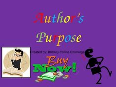 FREEBIE!!!!This is a short PowerPoint to introduce Author's Purpose to your students. The PowerPoint is bright and engaging for students. I hope you enjoy this small FREEBIE! If you are looking for other Author's Purpose activities or assessment, check out my other products.