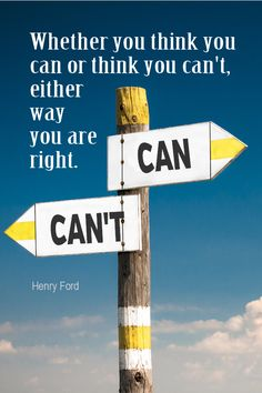 Daily Quotation for December 1, 2015  #quote  #quoteoftheday - Whether you think you can or you think you can't, either way you are right. – Henry Ford
