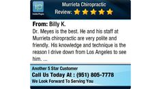 Dr. Meyes is the best. He and his staff at Murrieta chiropractic are very polite and...