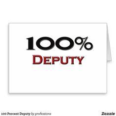 100 Percent Deputy Card