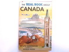 The Real Book About Canada a Vintage by lizandjaybooksnmore