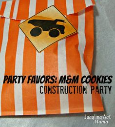 Juggling Act: Construction Party M&M Cookie Favors