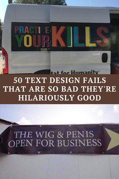 Sometimes people forget that they should proofread their advertising material. There are sometimes discrepancies in the spacing between letters or the overall format of the text that is not easily spotted by the content creator. Here are 50 hilarious text design fails that are sure to get you in a good mood.