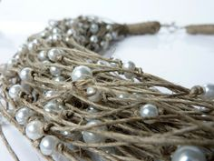 Jewelry Linen Necklace with Pearls/One of a Kind Linen with Pearls Necklace Spring & Summer