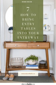An entryway is the very first place in your home when your visitors enter your home. Almost all people are very concerned about this space. It is a place to get the very first impression of your guests. You can put an entryway table in your entryway and put any decoration on it. #decorholic #entrywaydecor #entrytable #furnitureideas #homedecor