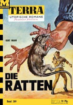 Terra SF 289 Die Ratten   Kurt Mahr  Titelbild 1. Auflage:  Johnny Bruck