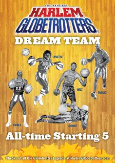 Harlem Globetrotters Dream Team starting five announced. | Harlem Globetrotters Basketball