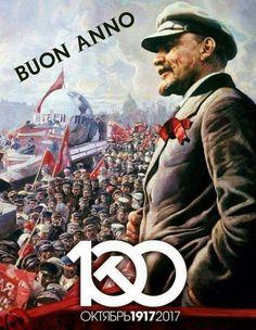 Buon Anno e Buon Centenario! 1917 - 2017 Soviet Revolution 100th Anniversary Celebrations.