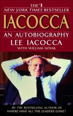 Iacocca by Lee Iacocca, http://www.amazon.com/dp/055338497X/ref=cm_sw_r_pi_dp_zZ6Opb1WCKEYK