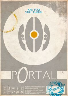 Portal poster design... if someone sold this i would buy it in a heart beat oh my god