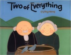 Two of Everything: Amazon.co.uk: Lily Toy Hong, Judith Mathews, Lily T Hong, Lily Toy Tong: 9780807581575: Books