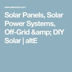 Shop our wide selection of solar panels, solar power systems and solar accessories. Specializing in off-grid and DIY solar power since Solar Power System, Diy Solar, Off The Grid, Winter House, Solar Panels, House Warming, Sustainability, Amp, Homemade Solar Panels