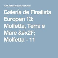 Galería de Finalista Europan 13: Molfetta, Terra e Mare / Molfetta - 11