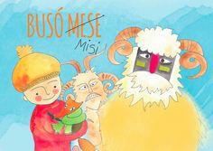 Olvassátok el Busó Misi történetét a busójárásról! Jöjjön a tavasz! Busan, Winter Christmas, Make It Simple, Author, Minden, Costume, Education, Carnival, Writers