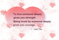 To love someone deeply