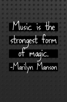 """""""Music is the strongest form of magic"""" - Marilyn Manson . - # - """"Music is the strongest form of magic"""" – Marilyn Manson … – # """"Music is the strongest form of magic"""" – Marilyn Manson … – # Marilyn Manson Music, Marilyn Manson Quotes, Marilyn Manson Tattoo, Song Quotes Rock, Singing Quotes, My Candy Love, Breaking Benjamin, Papa Roach, Rage Against The Machine"""