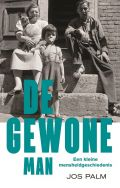 De gewone man - Jos Palm (available in library TextielMuseum)