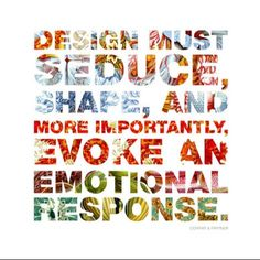 Emotional Repsonse is important in both design and creating an effective advertisement