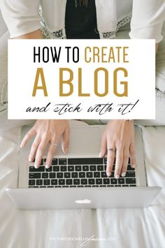 HOW TO CREATE A BLOG AND STICK WITH IT | Blogging tips, tricks and advice for a newbie blogger. Wordpress and Domain Purchasing. Secrets to my blogging success.