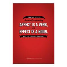 Grammarly Affect/Effect Poster; Ok, the honest truth is I'm posting these because I couldn't remember and had to look it up.