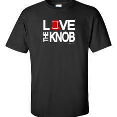 LOVE THE KNOB TSHIRT at LOVEgroundhogs.com
