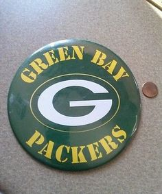 6 INCH GIANT GREEN- BAY- PACKERS GIANT PINBACK BUTTON