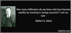 Buy when everyone else is selling and hold until everyone else is buying. That's not just a catchy slogan. It's the very essence of successful investing. J. Paul Getty
