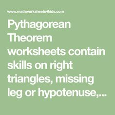 Pythagorean Theorem worksheets contain skills on right triangles, missing leg or hypotenuse, Pythagorean triple, word problems, printable charts and more. Pythagorean Theorem Problems, Right Triangle, Word Problems, Triangles, Charts, Worksheets, Printable, Math