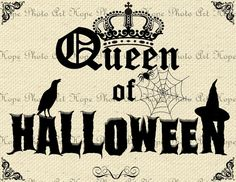 Queen of Halloween 8.5x11 Image Transfer - Burlap Feed Sacks Canvas Pillows Towels digital paper greeting cards - U Print JPG 300dpi