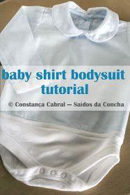 Saídos da Concha: Transformar uma Camisa de Bebé num Body :: Baby Shirt Bodysuit Tutorial